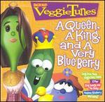 VeggieTunes: A Queen, A King, And a Very Blue Berry
