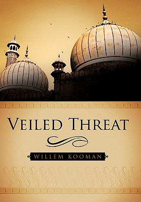 Veiled Threat - Kooman, Willem