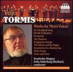 Veljo Tormis: Works for Men's Voices - Emil Johansson (tenor); Erik Emilsson (bass); Johan Sternby (bass); Johannes Midgren (tenor); Martin Stervander (whistle);...