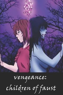 Vengeance: Children of Faust - Ulm, Chris (Editor), and Ehrhart, Samantha (Editor)