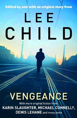 Vengeance: Mystery Writers of America Presents - Child, Lee