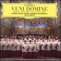 Veni Domine: Advent & Christmas at the Sistine Chapel - Alessandro Violi (vocals); Antonio Orsini (tenor); Beniamino Gatto (vocals); Cecilia Bartoli (mezzo-soprano);...