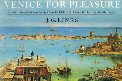 Venice for Pleasure - Links, J. G., and Morris, Jan