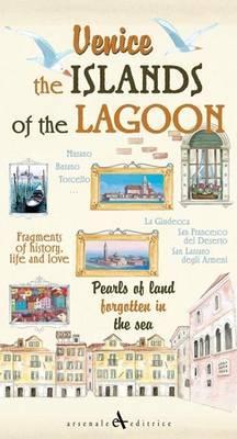 Venice. the Islands of the Lagoon - Cavarzere, Giovanni