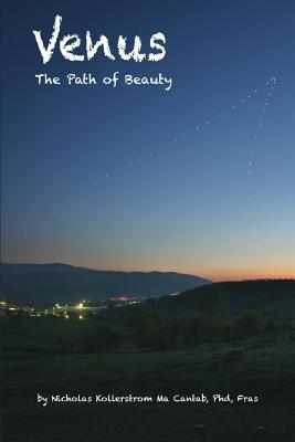 Venus the Path of Beauty - Kollerstrom, Nicholas