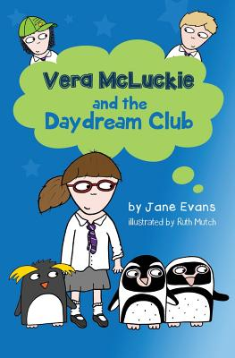 Vera Mcluckie and the Daydream Club - Evans, Jane