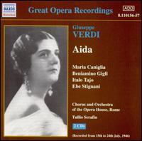 Verdi: Aida - Adelio Zagonara (vocals); Beniamino Gigli (tenor); Ebe Stignani (vocals); Gino Bechi (vocals); Italo Tajo (vocals);...