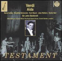 Verdi: Aida - Giulietta Simionato (mezzo-soprano); Giulio Neri (bass); Hector Thomas (tenor); Jesse Walters (baritone);...