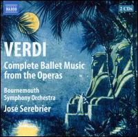 Verdi: Ballet Music from the Operas - Bournemouth Symphony Orchestra; José Serebrier (conductor)
