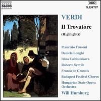 Verdi: Il Trovatore (Highlights) - Daniela Longhi (soprano); Franco de Grandis (bass); Irina Tschistiakova (mezzo-soprano); Janos Tandari (tenor);...