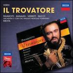 Verdi: Il Trovatore - Antonella Banaudi (vocals); Barbara Frittoli (vocals); Enrico Facini (vocals); Francesco Ellero d'Artegna (vocals); Leo Nucci (vocals); Luciano Pavarotti (vocals); Piero de Palma (vocals); Roberto Scaltriti (vocals); Shirley Verrett (vocals)