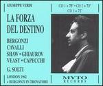 Verdi: La Forza del Destino - Carlo Bergonzi (tenor); David Kelly (vocals); Floriana Cavalli (vocals); Forbes Robinson (vocals); Gabriella Tucci (soprano);...