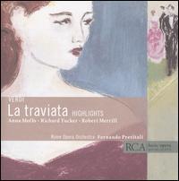Verdi: La Traviata (Highlights) - Anna Moffo (vocals); Anna Reynolds (vocals); Franco Calabrese (vocals); Franco Ventriglia (vocals); Liliana Poli (vocals);...