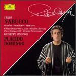 Verdi: Nabucco [Highlights] - Evgeny Nesterenko (vocals); Ghena Dimitrova (soprano); Kurt Rydl (vocals); Lucia Popp (soprano); Lucia Valentini Terrani (vocals); Piero Cappuccilli (vocals); Plácido Domingo (tenor); Volker Horn (vocals)