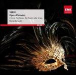 Verdi: Opera Choruses