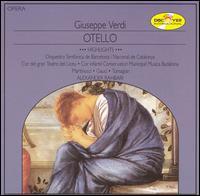 Verdi: Otello [Highlights] - Eduard Tumagian (vocals); Miriam Gauci (vocals); Nicola Martinucci (vocals); Badalona Conservatory Children's Choir (choir, chorus); Cor del gran Teatre del Liceu (choir, chorus); Barcelona Symphony and Catalonia National Orchestra