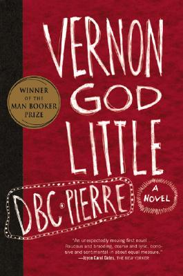 Vernon God Little - Pierre, D B C