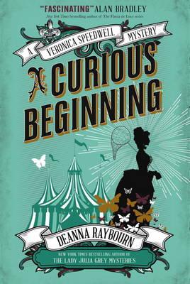 Veronica Speedwell Mystery - A Curious Beginning - Raybourn, Deanna
