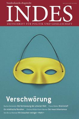 Verschworung: Indes. Zeitschrift Fur Politik Und Gesellschaft 2015 Heft 04 - Walter, Franz (Editor)