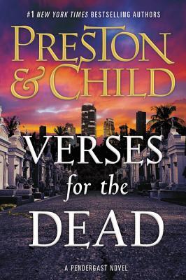 Verses for the Dead - Preston, Douglas, and Child, Lincoln