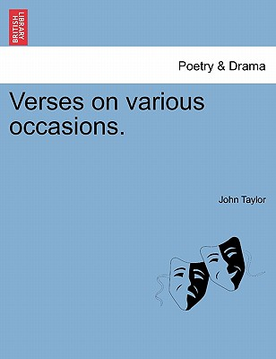 Verses on Various Occasions. - Taylor, John