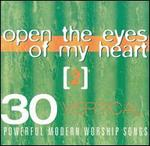 Vertical Music: Open the Eyes of My Heart, Vol. 2