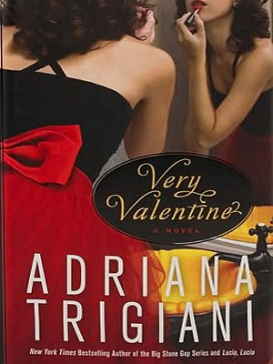 Very Valentine - Trigiani, Adriana