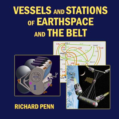 Vessels and Stations of Earthspace and the Belt - Penn, Richard