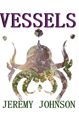 Vessels - Johnson, Jeremy