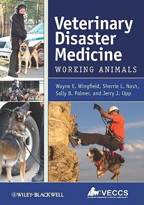 Veterinary Disaster Medicine: Working Animals - Wingfield, Wayne E