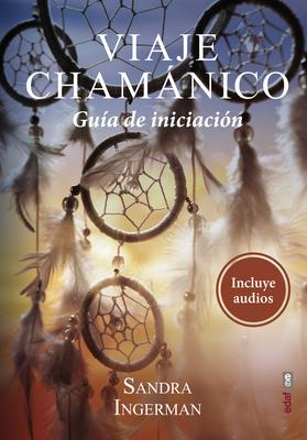 Viaje Chamanico - Ingerman, Sandra