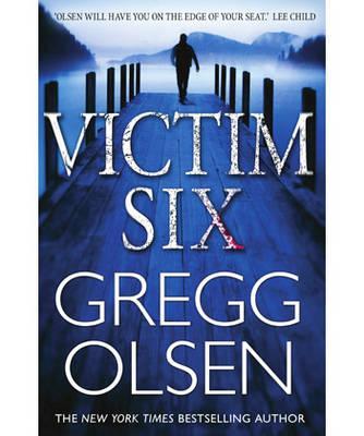 Victim Six - Olsen, Gregg