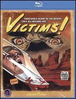 Victims! [Blu-ray]