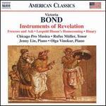 Victoria Bond: Instruments of Revelaton; Frescoes and Ash; Leopold Bloom's Homecoming; Binary