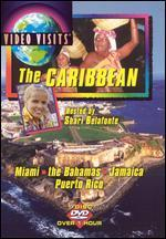 Video Visits: The Caribbean - Miami, The Bahamas, Jamaica, Puerto Rico