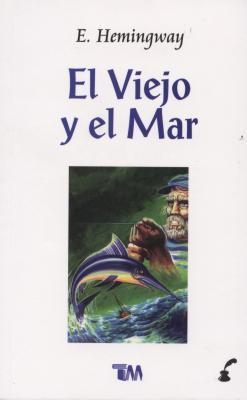 Viejo y El Mar - Hemingway, Ernest