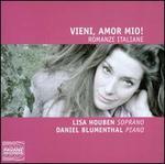 Vieni, Amor Mio! - Romanze Italiane
