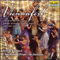 Viennafest - Michael Bishop (sound effects); Tracy Dahl (soprano); Cincinnati Pops Orchestra; Erich Kunzel (conductor)