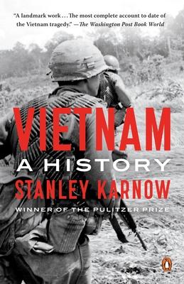 Vietnam: A History - Karnow, Stanley
