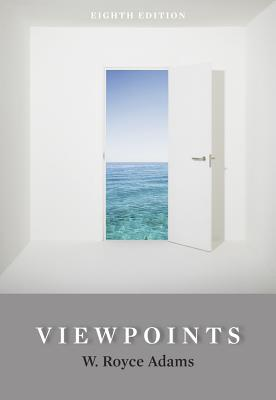 Viewpoints: Readings Worth Thinking and Writing about - Adams, W Royce