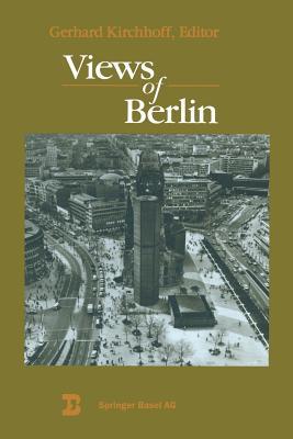 Views of Berlin: From a Boston Symposium - Kirchhoff, Gerhard