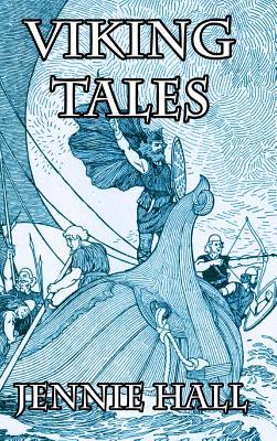 Viking Tales - Hall, Jennie