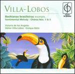 Villa-Lobos: Bachianas brasileiras (Excerpts); Sentimental Melody; Chôros Nos. 1 & 5