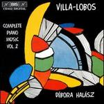 Villa-Lobos: Complete Piano Music, Vol. 2