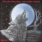 Villa-Lobos: Piano Music