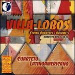 Villa-Lobos: String Quartets, Vol. 5