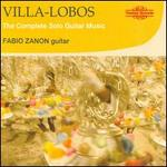 Villa-Lobos: The Complete Solo Guitar Music