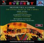 Villa Lobos: The Little Train of the Caipira; Antill: Corroboree; Ginastera: Estancia; Panambi