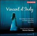 Vincent d'Indy: Orchestral Works, Vol. 1