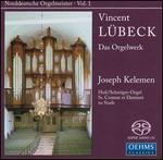 Vincent Lübeck: Das Orgelwerk